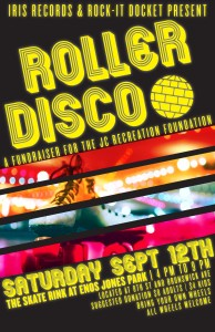SUN 09-13 Roller Disco Fundraiser for JC Rec Foundation hosted by IRIS Records and the Rock-it Docket