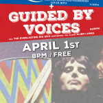 Fri 04-01 Queen and Guided By Voices at Lucky 7's