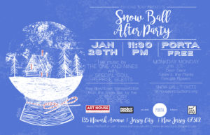 SAT 1/28 The Snow Ball After Party at Porta